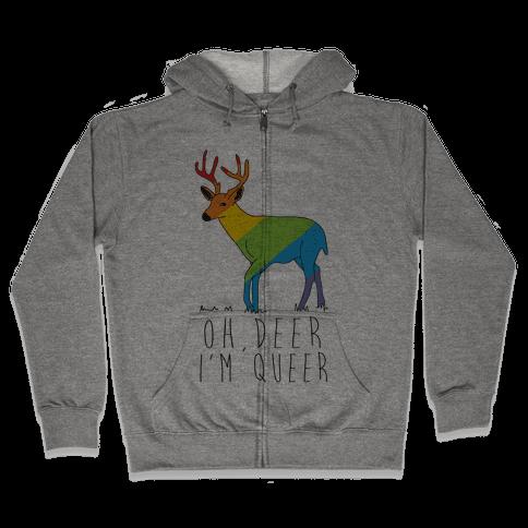 Oh Deer I'm Queer Zip Hoodie