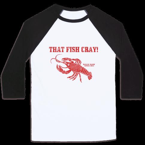 That Fish Cray! - Vintage Baseball Tee