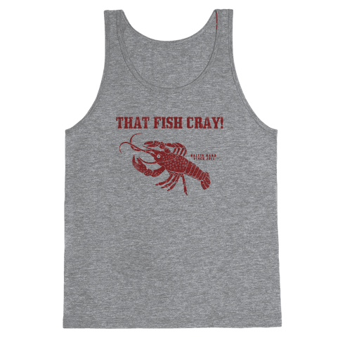 That Fish Cray! - Vintage Tank Top