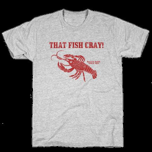 That Fish Cray! - Vintage Mens T-Shirt