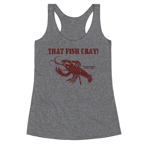 That Fish Cray! - Vintage Racerback Tank Top