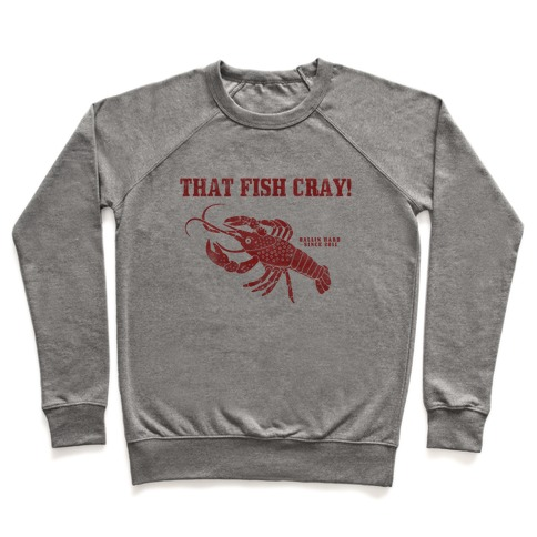That Fish Cray! - Vintage Pullover