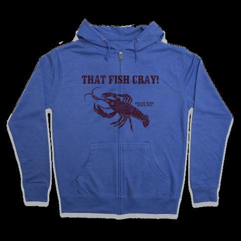 That Fish Cray! - Vintage Zip Hoodie