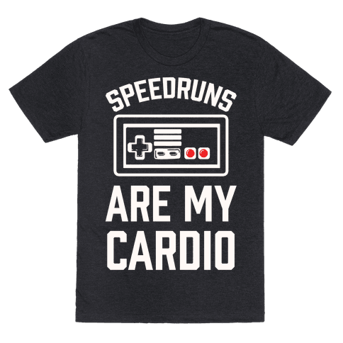 Speedruns are My Cardio