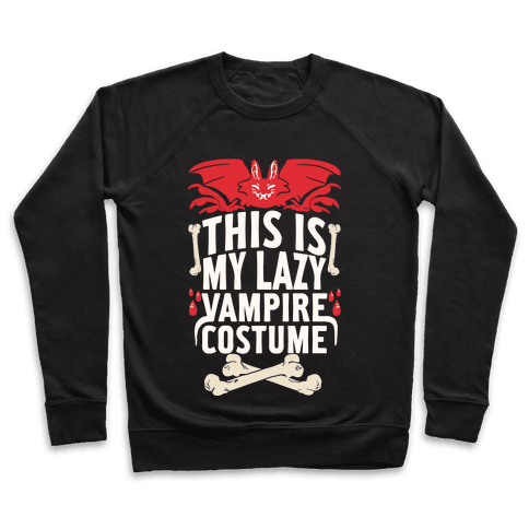 This Is My Lazy Vampire Costume Pullover