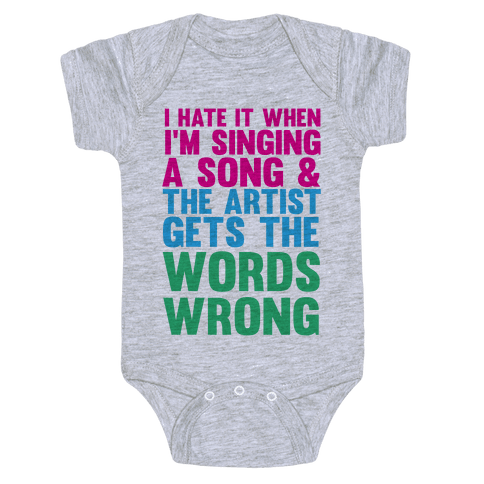 The Artist Gets the Words Wrong! Baby Onesy