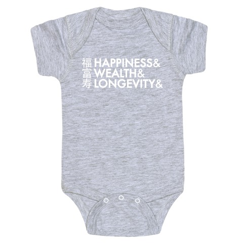 Happiness Wealth & Longevity for You Baby Onesy