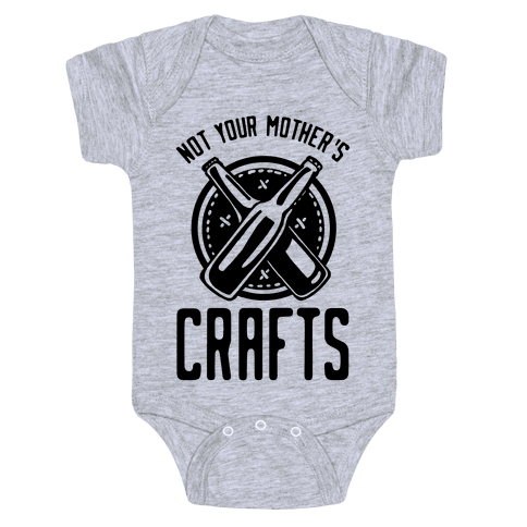 Not Your Mothers Crafts Baby Onesy