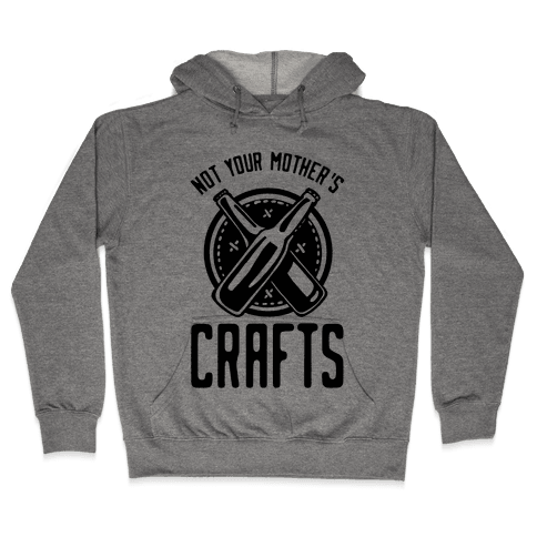 Not Your Mothers Crafts Hooded Sweatshirt