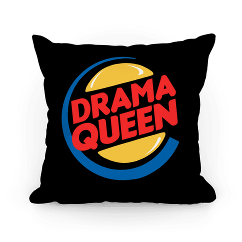 Drama Queen Burger Parody Pillow