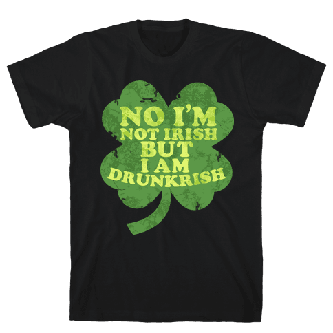 Drunkrish Mens T-Shirt