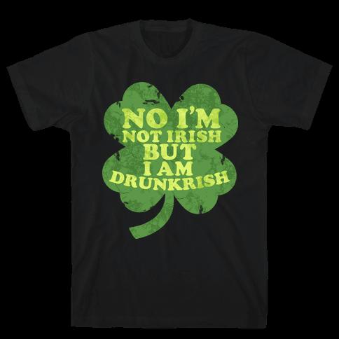 Drunkrish Mens T-Shirt
