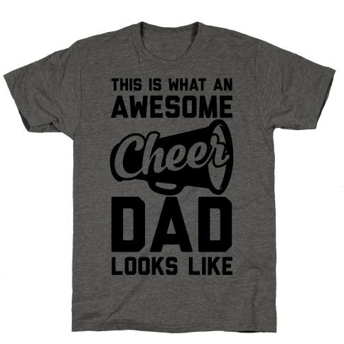 This Is What An Awesome Cheer Dad Looks Like Mens T-Shirt