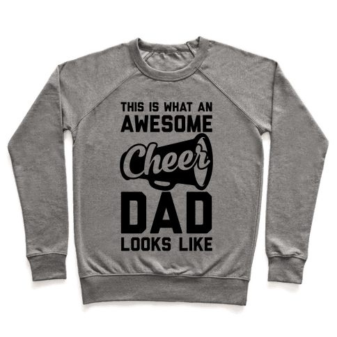 This Is What An Awesome Cheer Dad Looks Like Pullover
