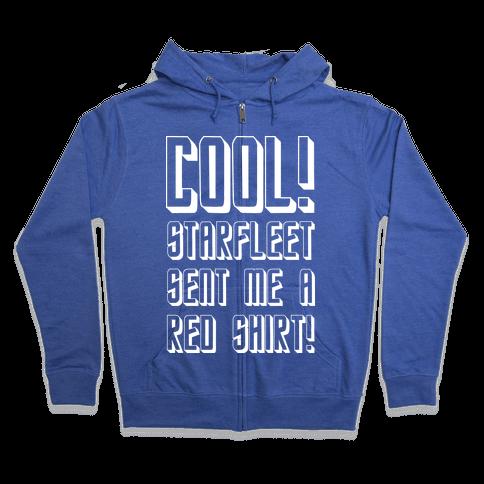 Redshirt = Coolness Zip Hoodie