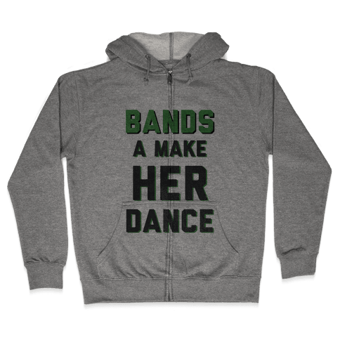 Bands a Make Her Dance Zip Hoodie