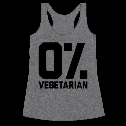 0% Vegetarian Racerback Tank Top