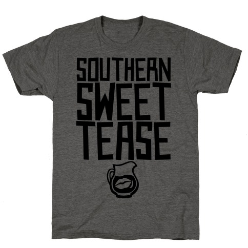 Southern Sweet Tease T-Shirt