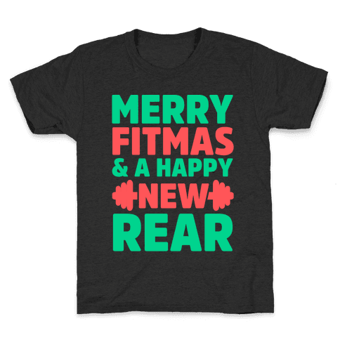 Merry Fitmas and a Happy New Rear Kids T-Shirt