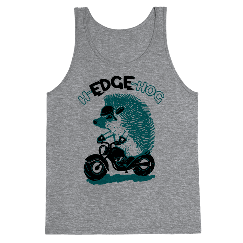 h-EDGE-hog Tank Top