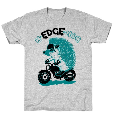 h-EDGE-hog T-Shirt