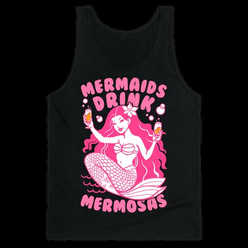 Mermaids Drink Mermosas Tank Top