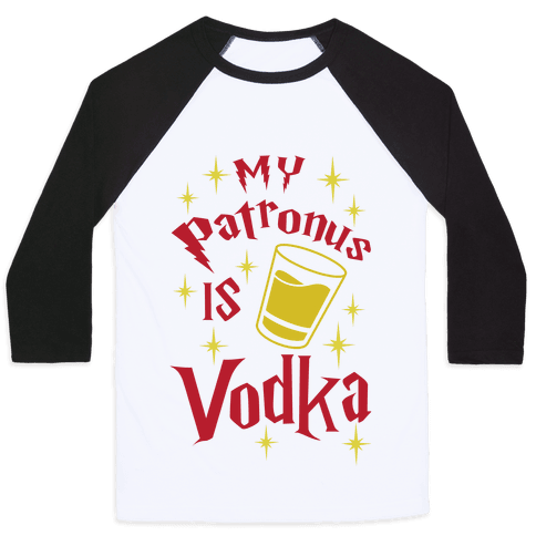 My Patronus Is Vodka Baseball Tee
