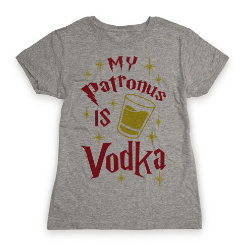 My Patronus Is Vodka Womens T-Shirt
