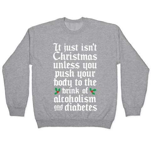 Alcoholism And Diabetes Pullover
