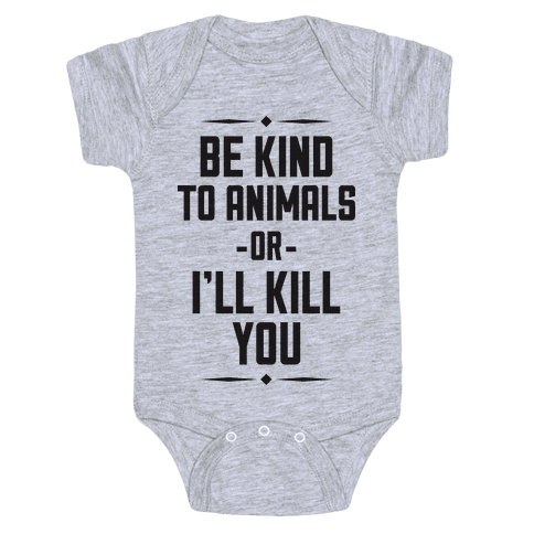 Be Kind to Animals Baby Onesy
