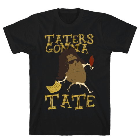 Taters Gonna tank Mens T-Shirt
