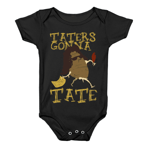 Taters Gonna tank Baby Onesy