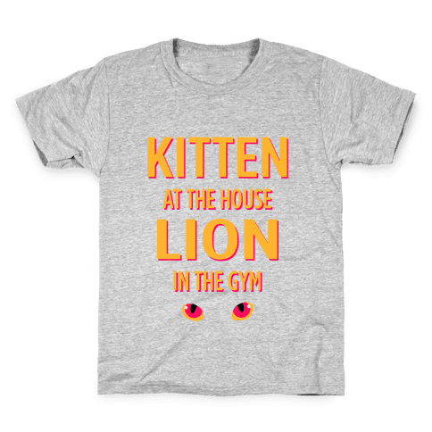 Kitten at the House Lion in the Gym Kids T-Shirt
