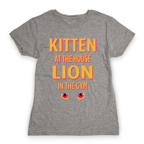 Kitten at the House Lion in the Gym Womens T-Shirt