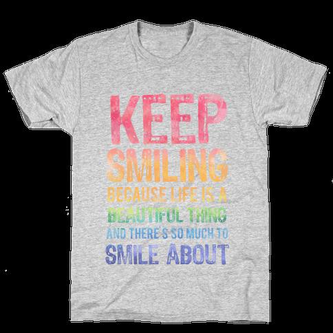 Keep Smiling Mens T-Shirt