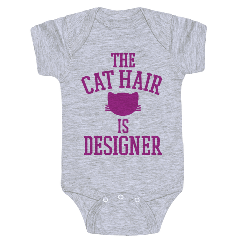 The Cat Hair is Designer Baby Onesy
