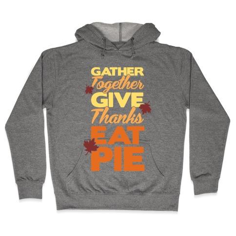 Gather Give Eat Pie Hooded Sweatshirt