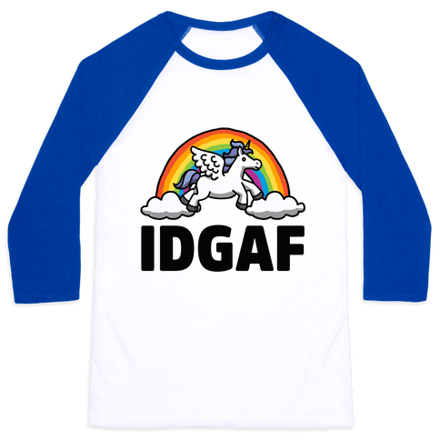 IDGAF (Unicorn) Baseball Tee