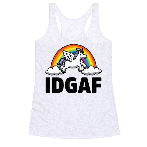 IDGAF (Unicorn) Racerback Tank Top