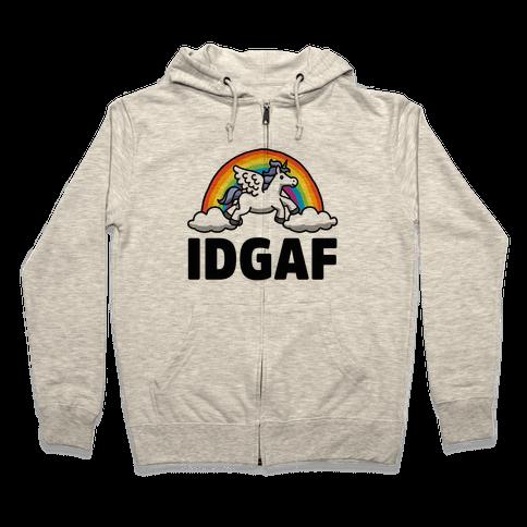 IDGAF (Unicorn) Zip Hoodie