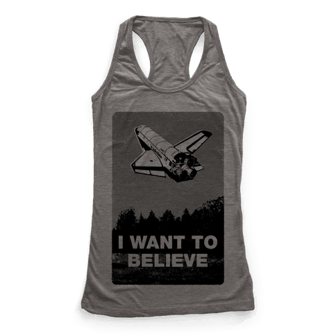 I Want To Believe (NASA) Racerback Tank Top