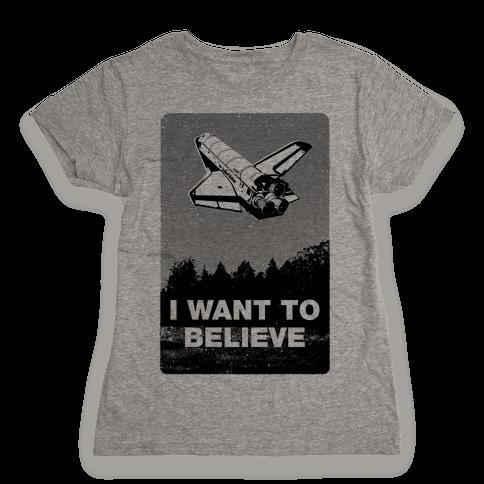 I Want To Believe (NASA) Womens T-Shirt