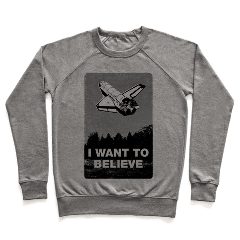 I Want To Believe (NASA) Pullover