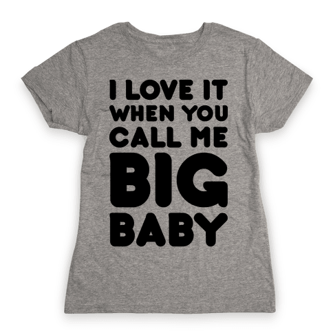 Big Baby Womens T-Shirt