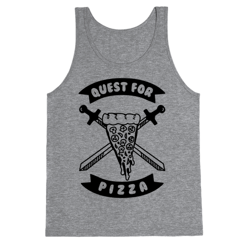 Quest for Pizza Tank Top