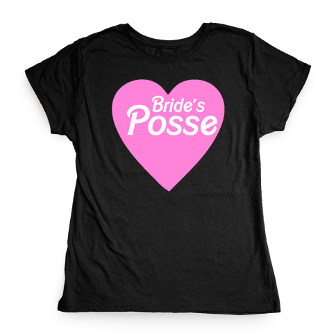 Bride's Posse Heart Womens T-Shirt