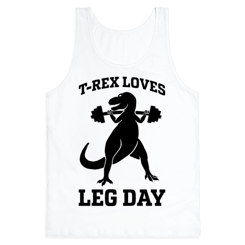 T-Rex Loves Leg Day Tank Top