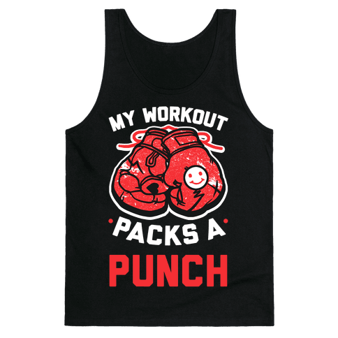 My Workout Packs A Punch Tank Top