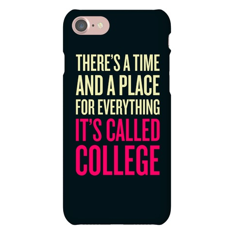 A Time And A Place For Everything Phone Case