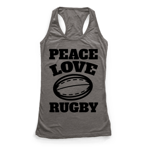 Peace Love Rugby Racerback Tank Top
